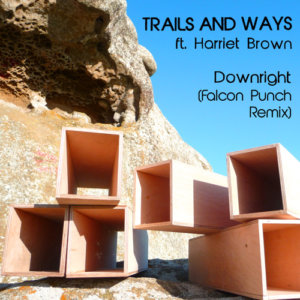 """Falcon Punch """"Downright"""" nails his Trails and Ways remix [Download]"""