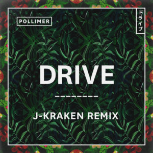 """J-Kraken takes Pollimer's single on a """"Drive"""" and returns with some incredible vibes [Premiere + Download]"""