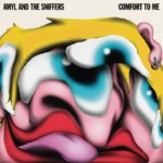 Amyl and The Sniffers earn their punk icon stripes on the blistering Comfort to Me